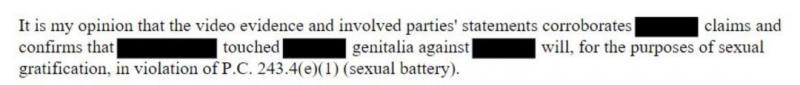 Remarks from a Bakersfield police report concluding that evidence supports a sexual battery charge.