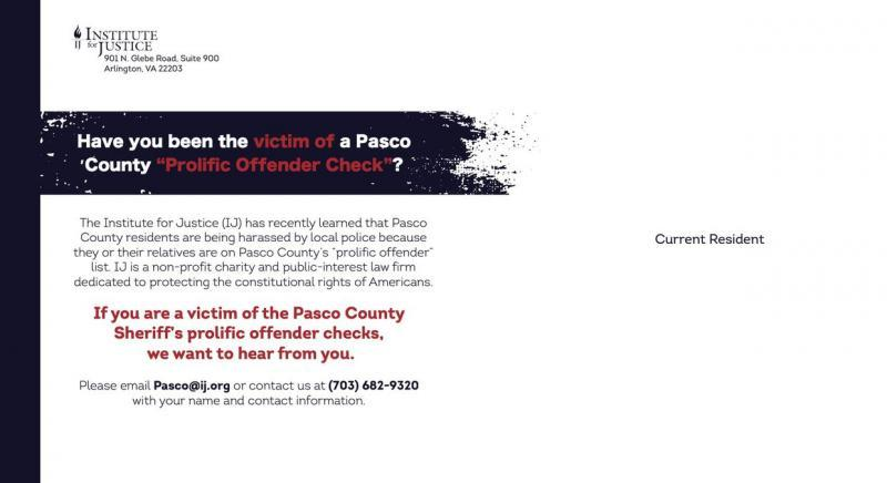 In its flyers, the Institute for Justice asks Pasco County residents if they've been harassed by the Sheriff's Office. [ Institute for Justice ]